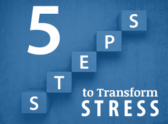 5-Steps-to-Transforming-Stress